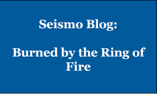 Seismo Blog: Burned by the Ring of Fire